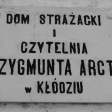 Dom Strazaka i Czytelnia im.Zygmunta Arcta w Klodziu, 1931r.